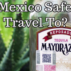 Is Mexico Safe to Travel To?
