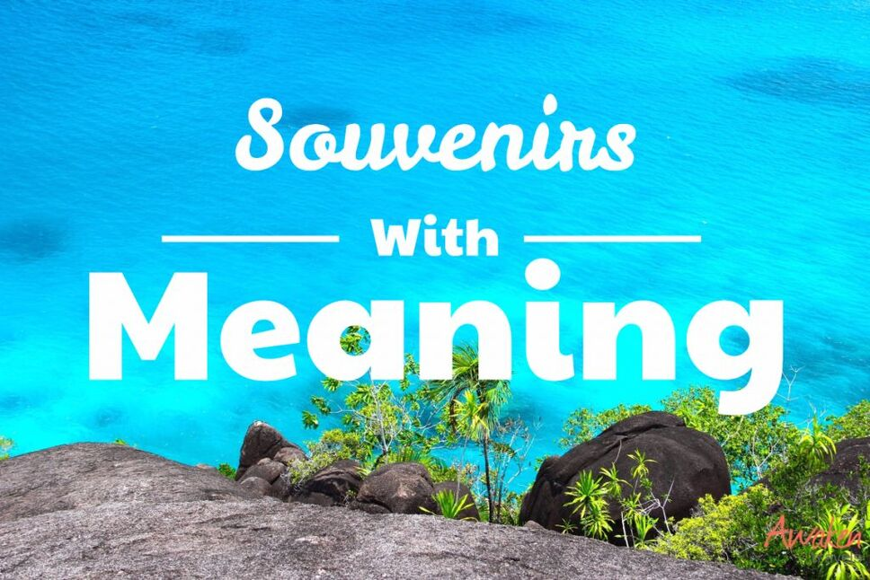 Souvenirs with Meaning