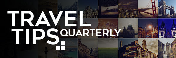Travel Tips Quarterly