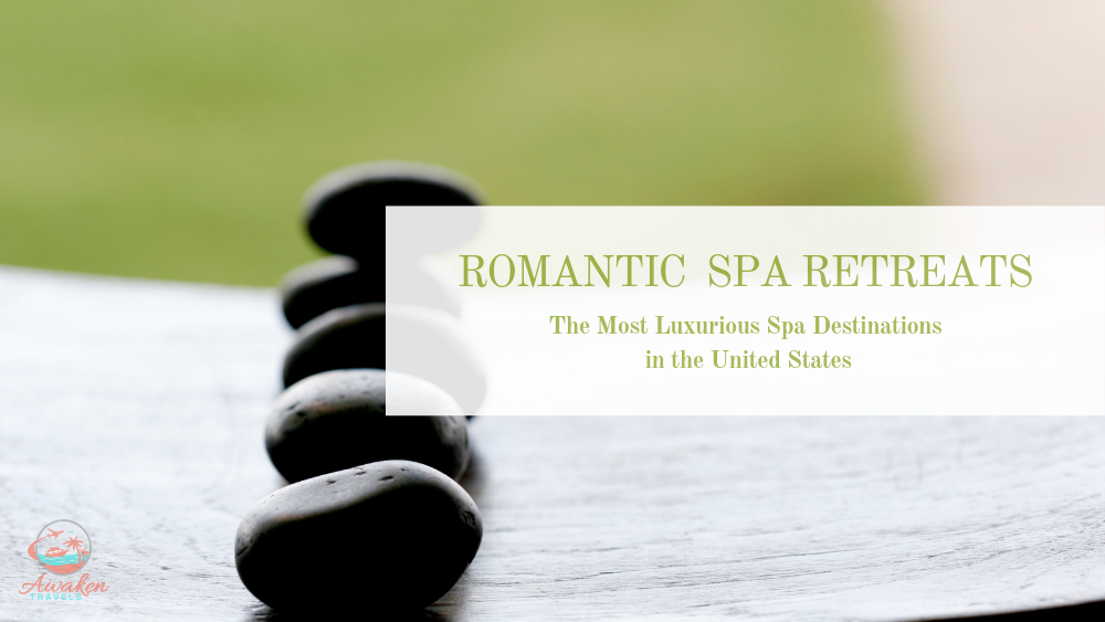 Best Spa Retreats in The United States