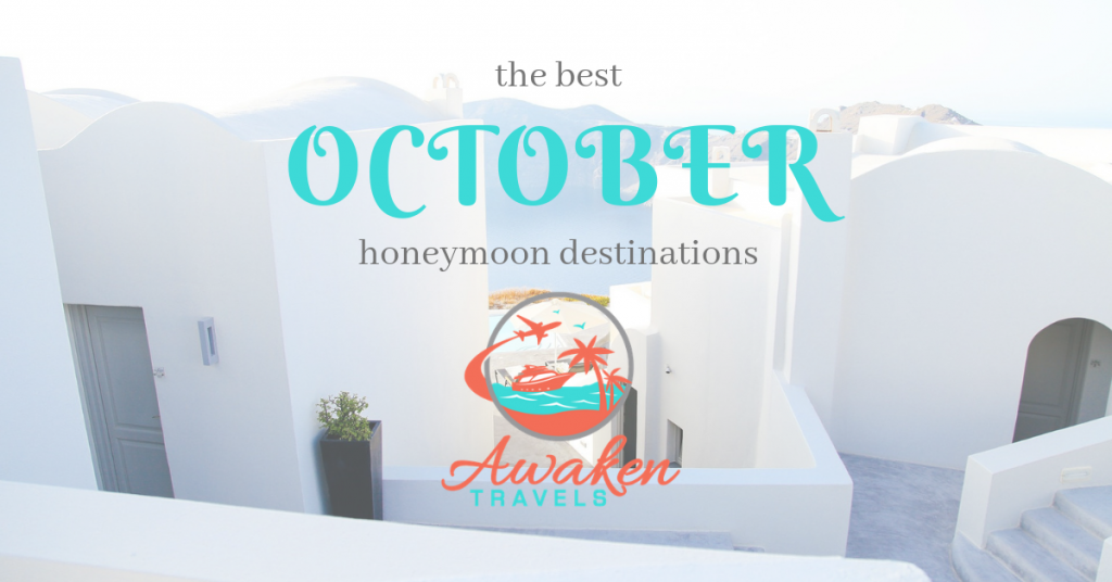 The Best Places to Honeymoon in October