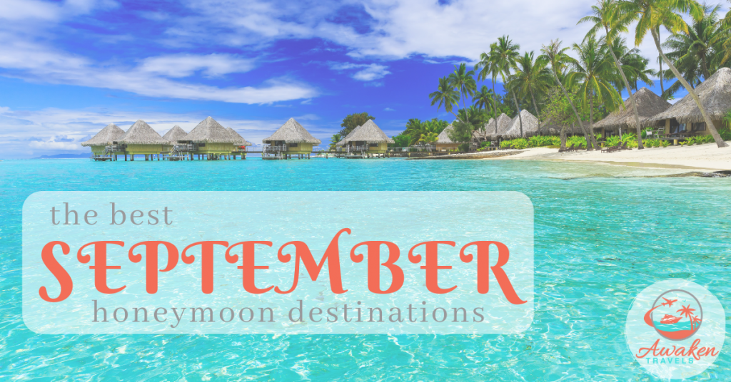 The Best Places to Honeymoon in September