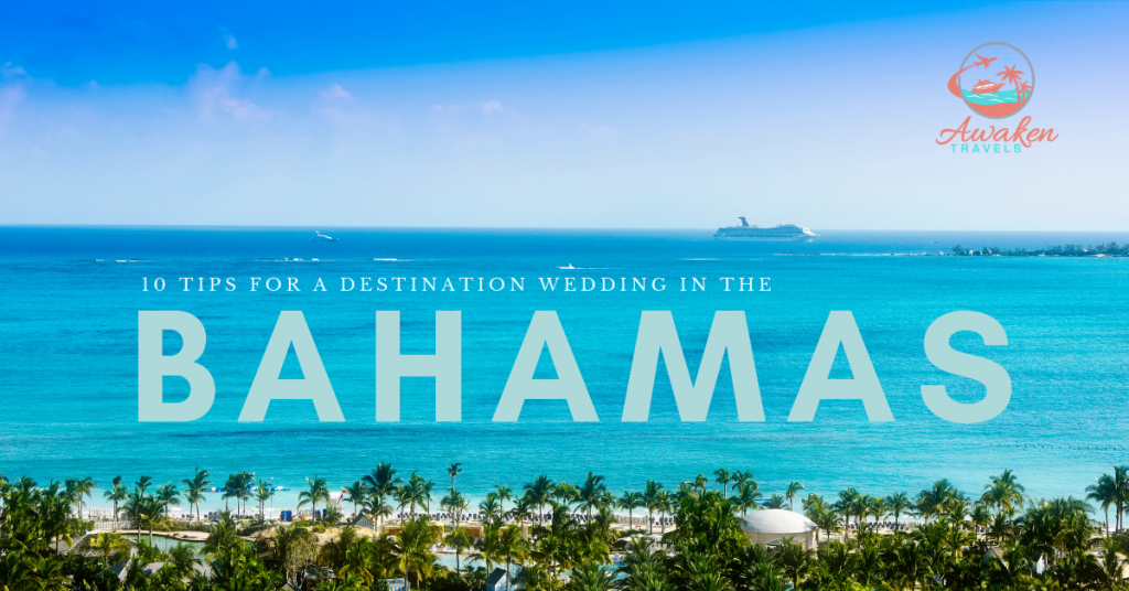 10 Tips for Planning a Destination Wedding in The Bahamas