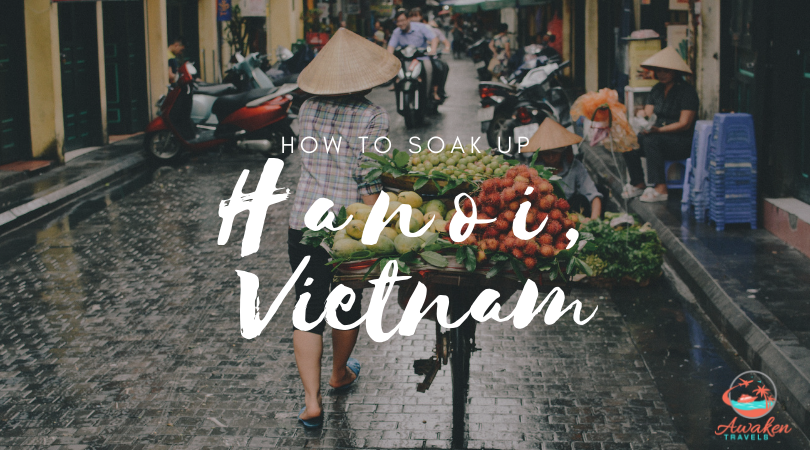 A Day in Hanoi's Old Quarter: From Morning to Night