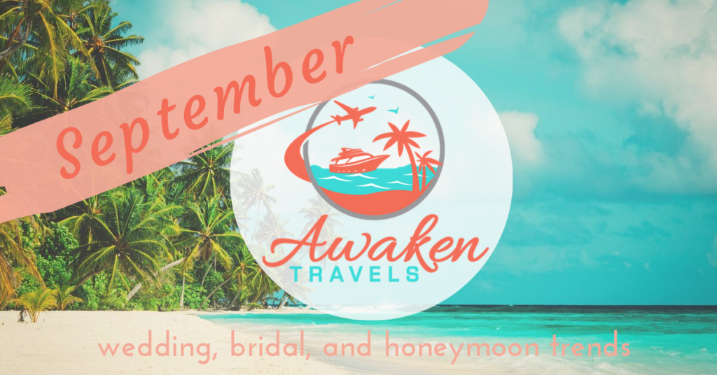 September bridal / wedding / honeymoon headlines