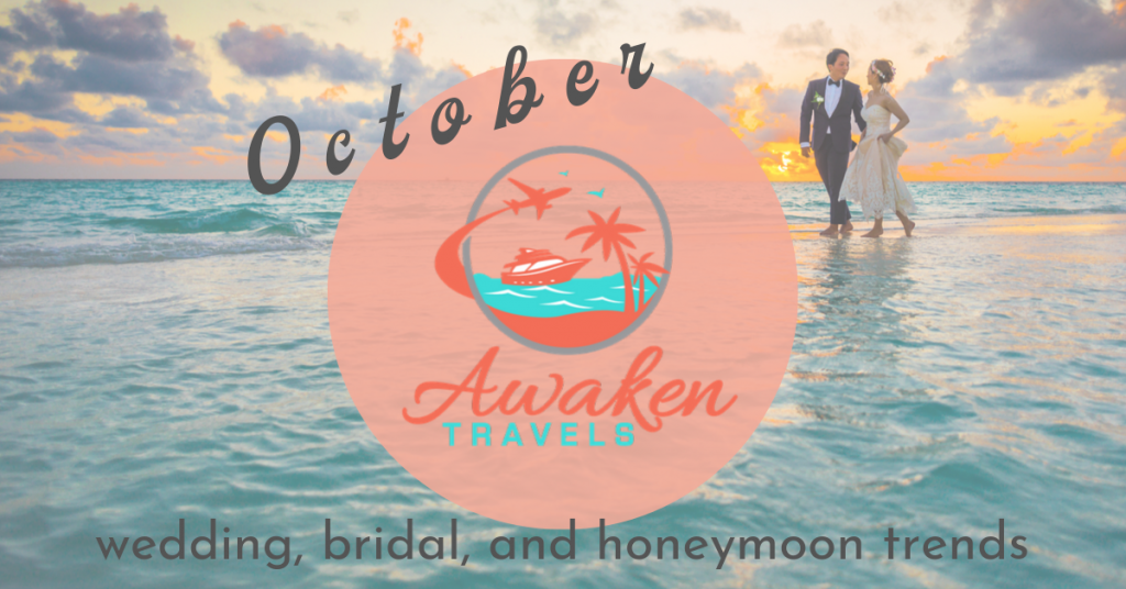 October bridal / wedding / honeymoon headlines