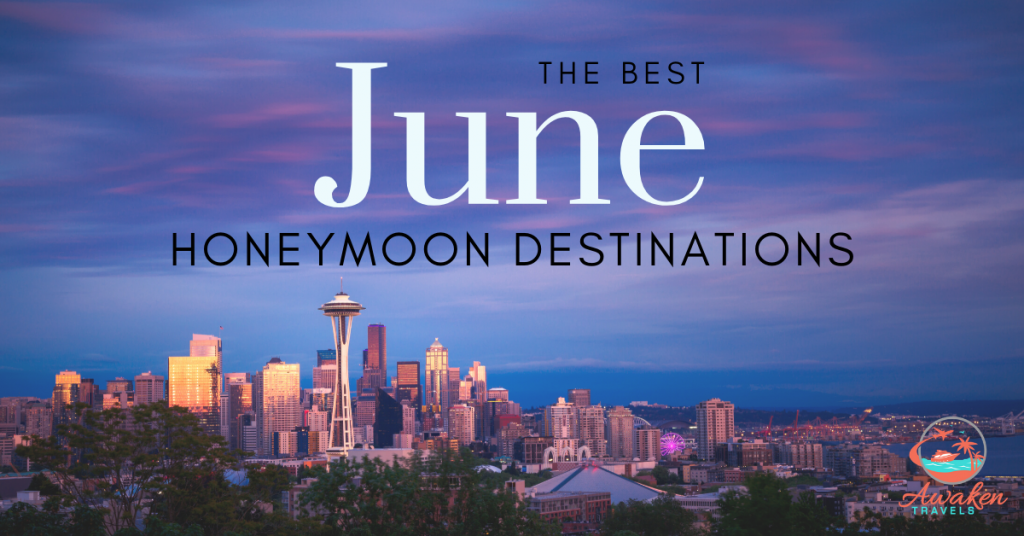 Top June Honeymoon Destinations