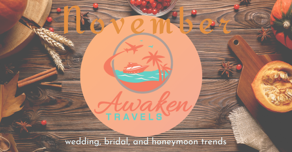 November Bridal / Wedding / Honeymoon Headlines