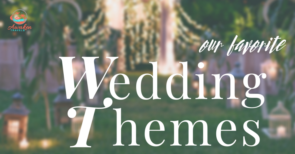 The Most Amazing Wedding Theme Ideas Worldwide