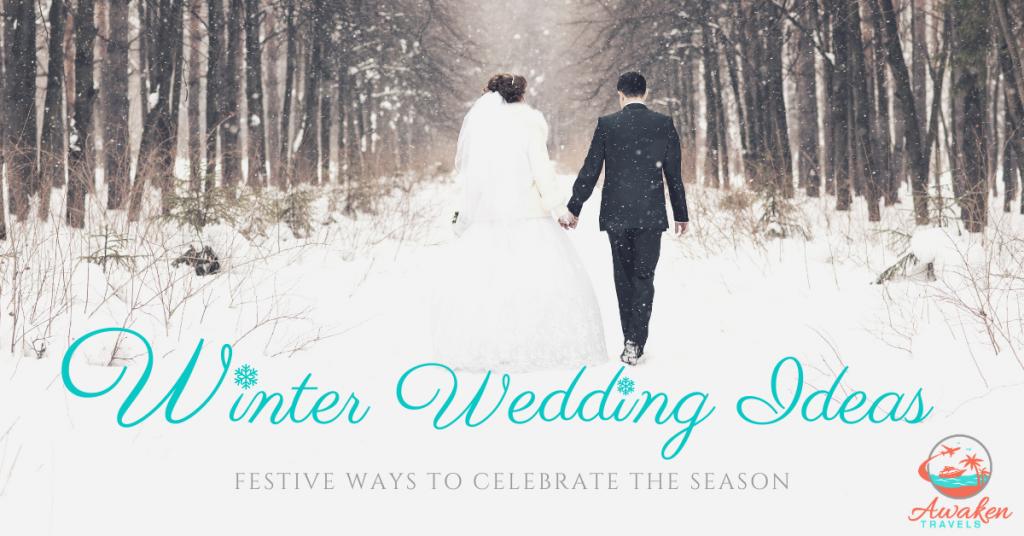 Winter Wedding Ideas to Celebrate the Season