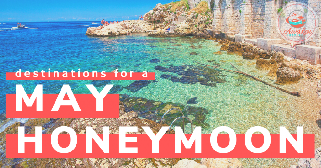 Our Top 4 Locations for a Honeymoon in May