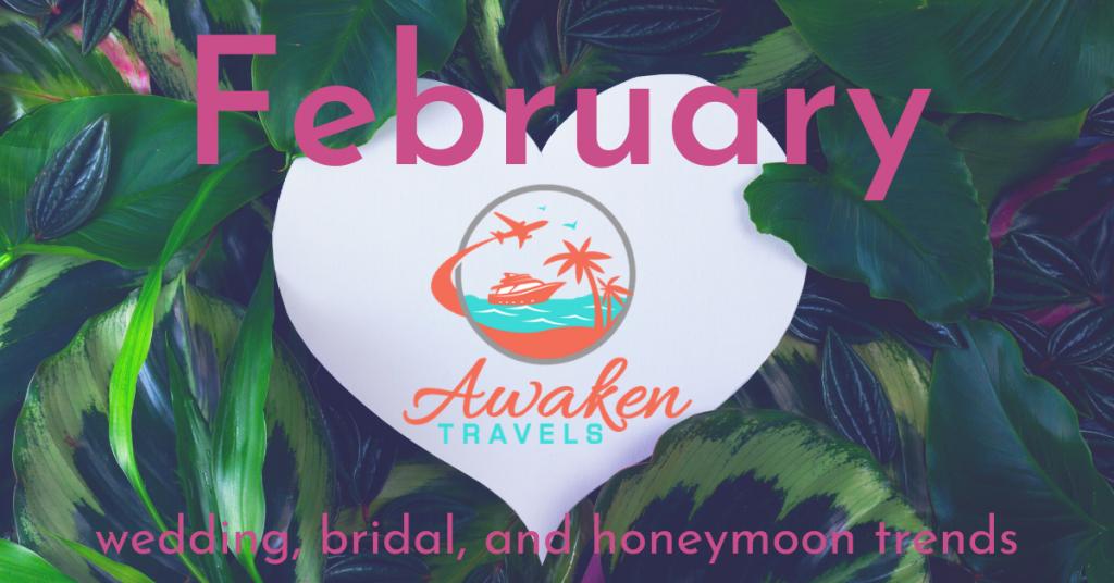 February Bridal / Wedding / Honeymoon Headlines
