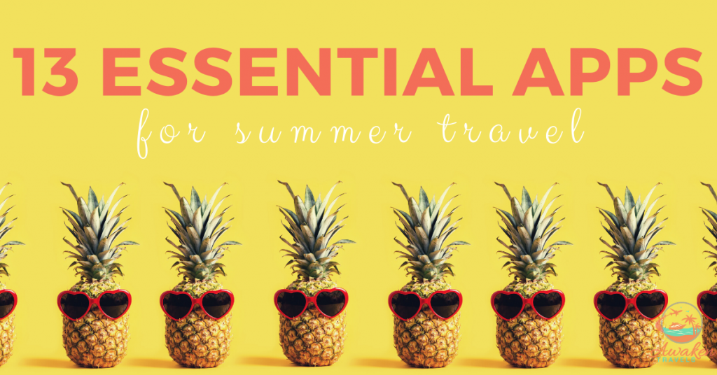 13 Money-Saving Smartphone Apps for Your Summer Travel