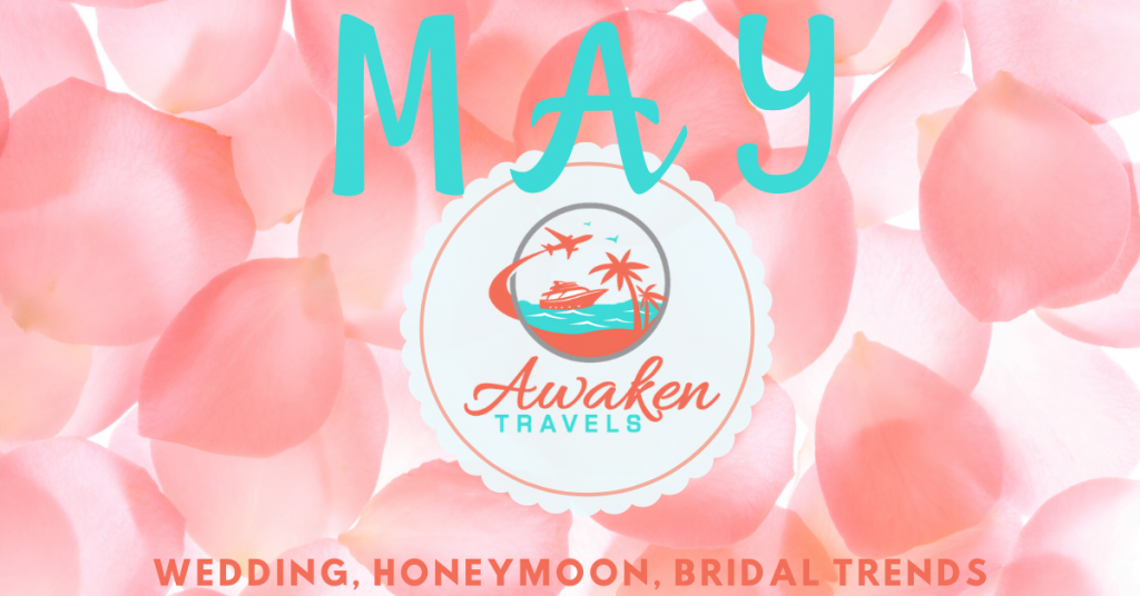 May Bridal / Wedding / Honeymoon Headlines