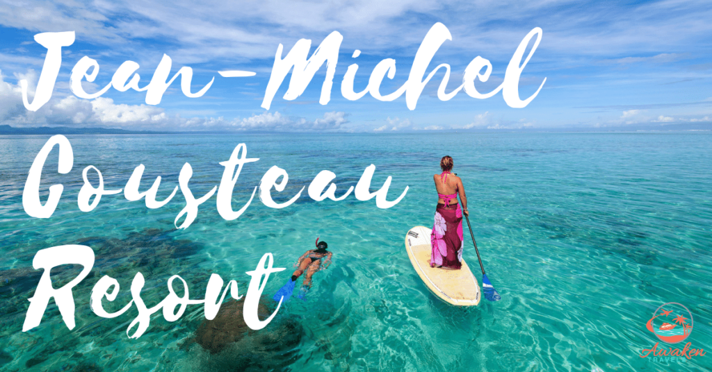 Fiji Paradise: Jean-Michel Cousteau Resort