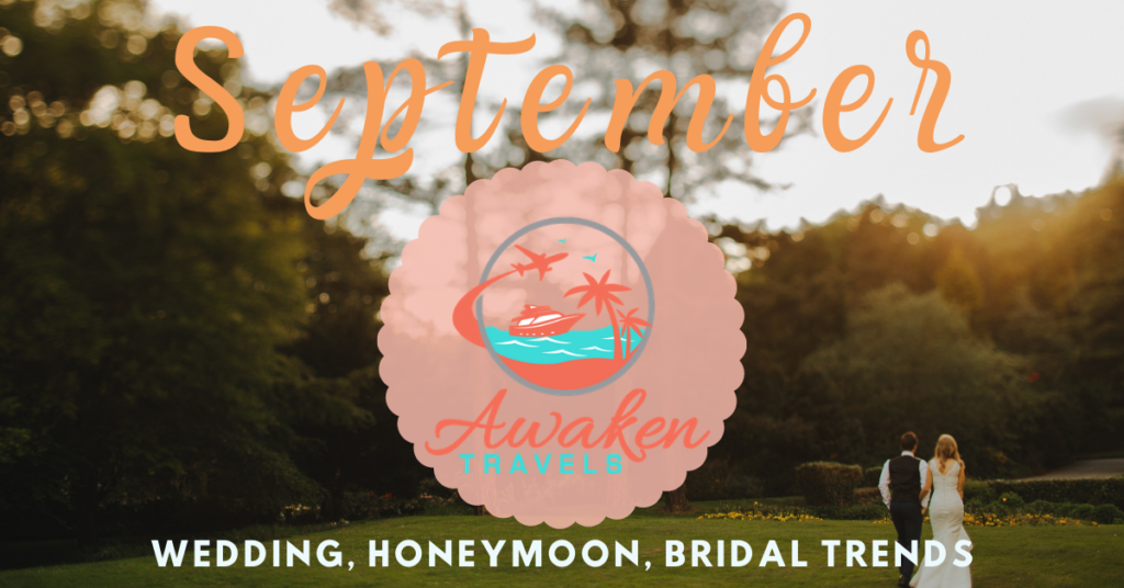 September Bridal / Wedding / Honeymoon Headlines