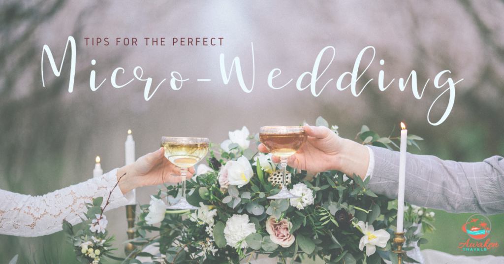 5 Tips for an Incredible Micro-Wedding