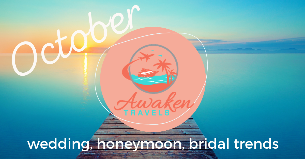 October Bridal / Wedding / Honeymoon Headlines