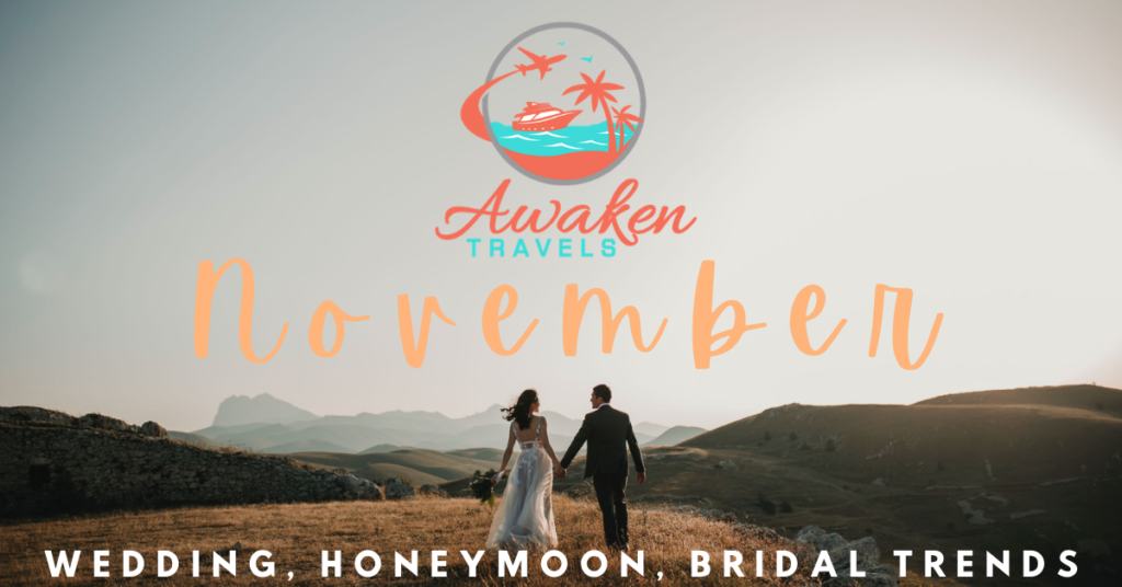 November Bridal, Wedding, and Honeymoon Headlines