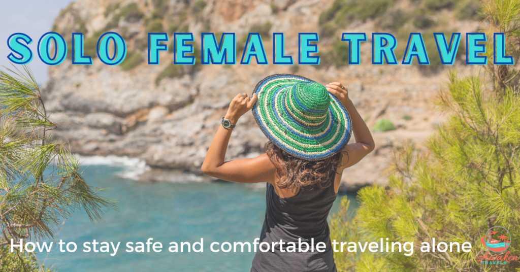 Tips for an Enjoyable Solo Female Vacation