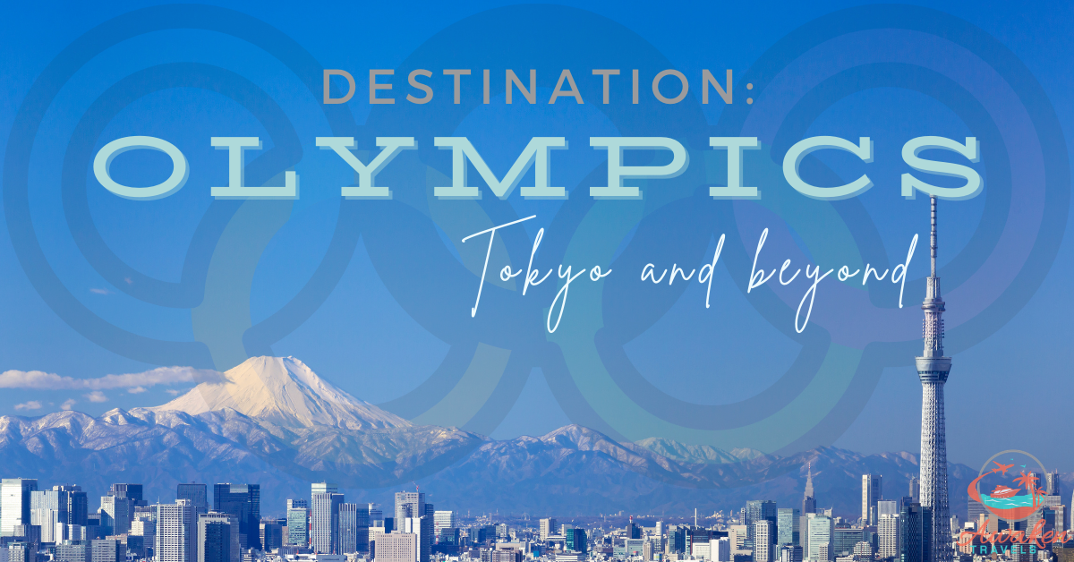 Destination: Tokyo Olympics and Beyond