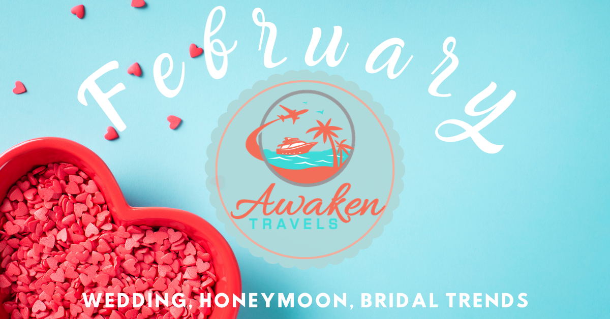 February Wedding, Bridal, and Honeymoon Trends