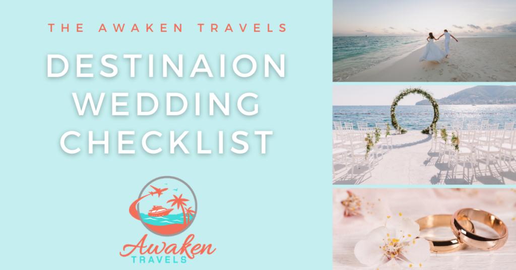 The Awaken Travels Destination Wedding Checklist