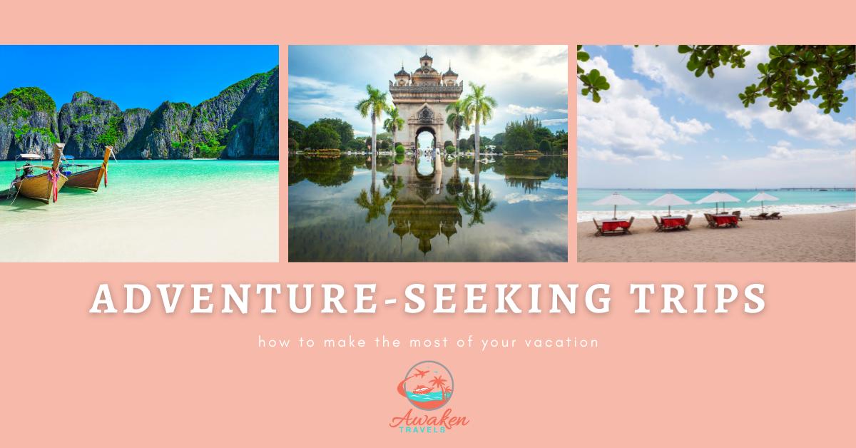 adventure-seeking itineraries